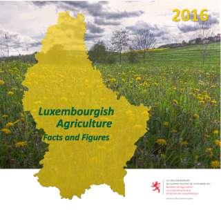 Luxembourgish Agriculture - Facts and Figures 2016